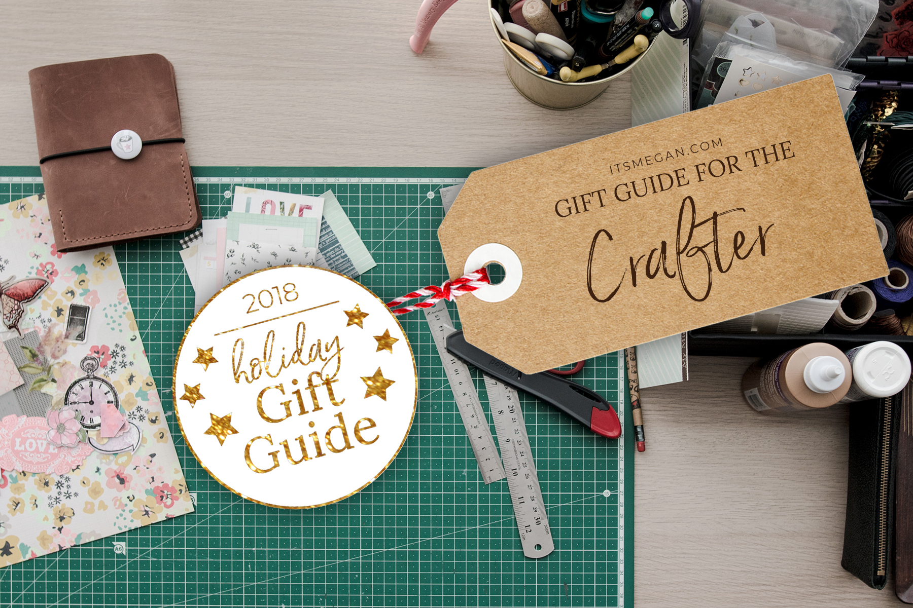 A Gift Guide for the Crafter   It's Megan   #christmas #gift #presents #giftguide