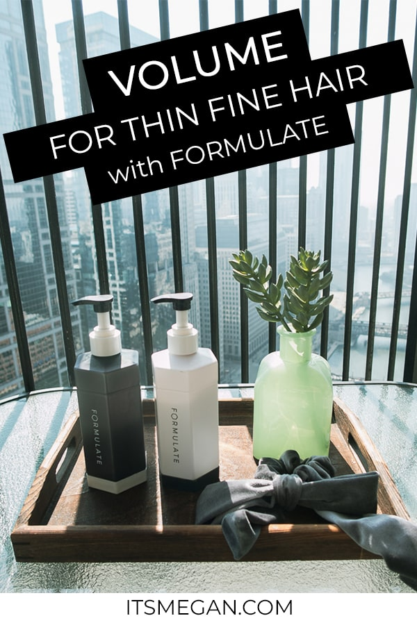 *GIVEAWAY* Get Volume for Fine, Thin Hair with Formulate | It's Megan | #formulate #hairstyles #thinhair #volume #giveaway