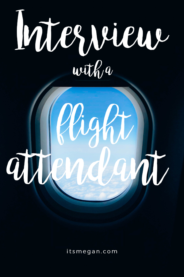 Interview with a Flight Attendant