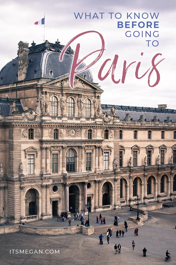 What to Know Before Going to Paris | It's Megan | #paris #paristips #parisguide #vacation