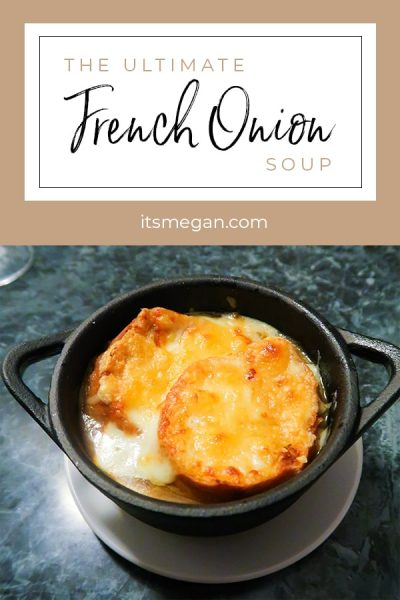 The Ultimate French Onion Soup Recipe | It's Megan | #frenchonionsoup #recipe #soup