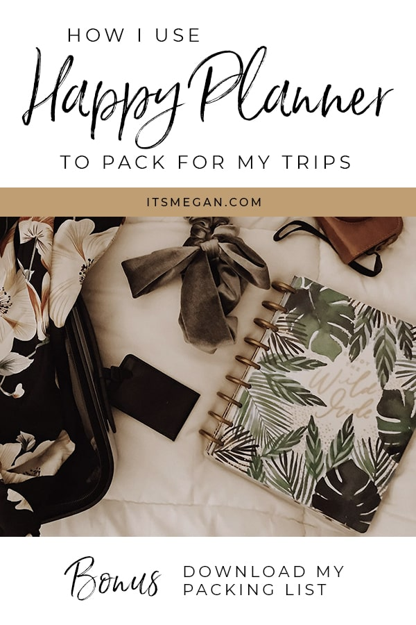 How I Use My Happy Planner to Pack for Vacation | It's Megan | #vacation #mambi #happyplanner #organized #packing #packinglist
