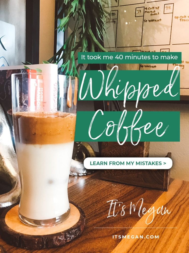 It took me 40 minutes to make Whipped Coffee. Here's what I did wrong.